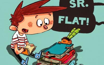 Arriba el Sr. Flat!